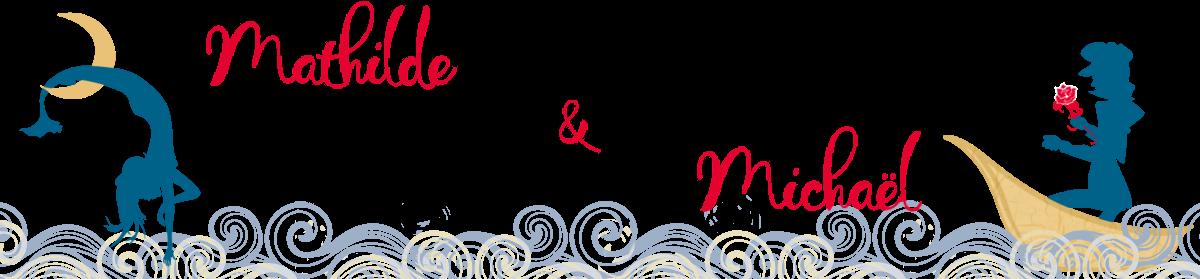 Le mariage de Mathilde & Michaël